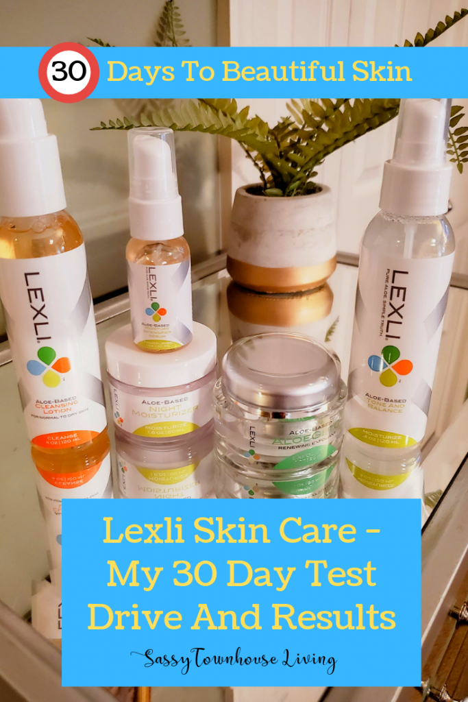 Lexli Skin Care - My 30 Day Test Drive And Results - Sassy Townhouse Living