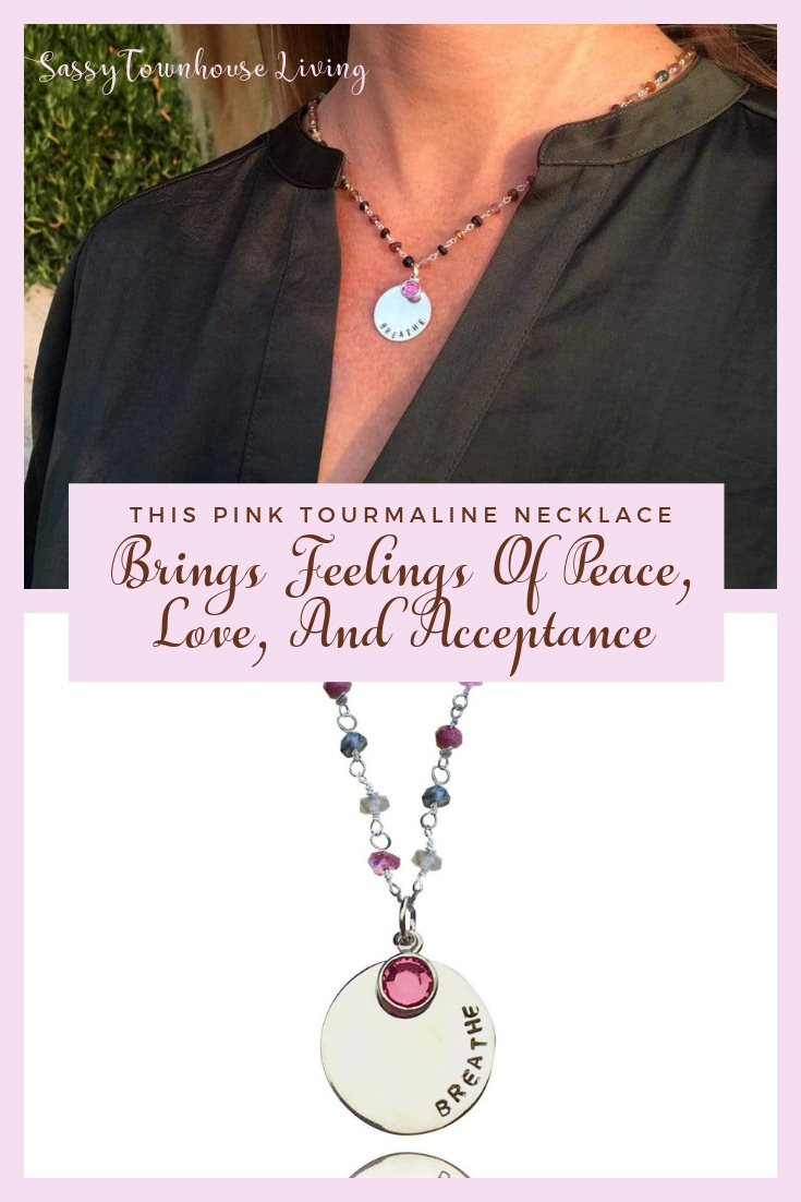 Pink Tourmaline Necklace Brings Feelings Of Peace, Love, Acceptance -SassyTownhouseLiving