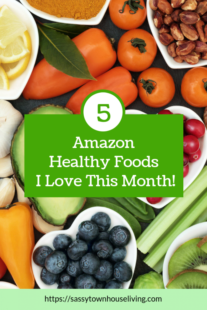 5 Amazon Healthy Foods I Love This Month - Sassy Townhouse Living