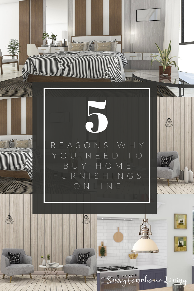 5 Reasons Why You Need To Buy Home Furnishings Online - Sassy Townhouse Living