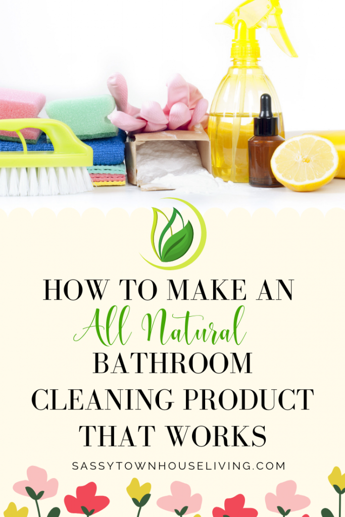 How To Make An All-Natural Cleaning Product That Works - Sassy Townhouse Living