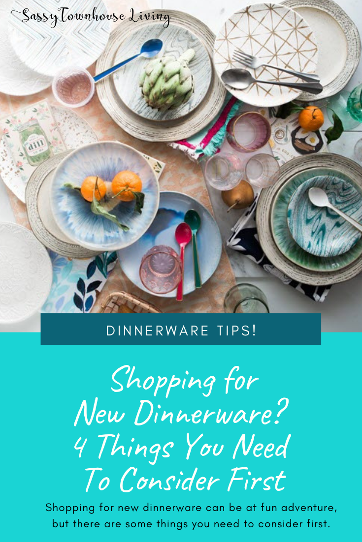Shopping for New Dinnerware_ 4 Things You Need To Consider First - Sassy Townhouse Living
