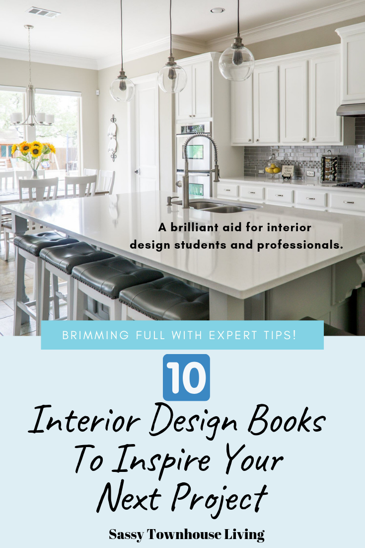 10 Interior Design Books To Inspire Your Next Project - Sassy Townhouse Living