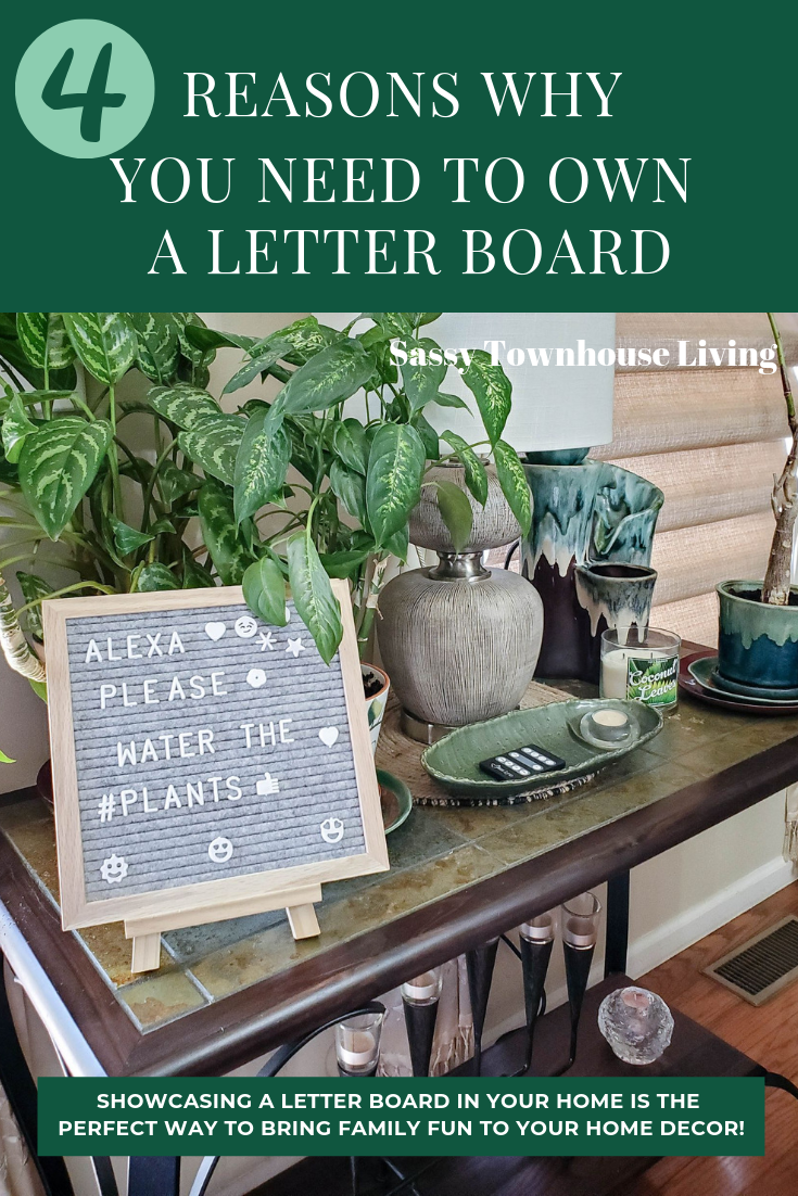 4 Reasons Why You Need To Own A Letter Board - Sassy Townhouse Living