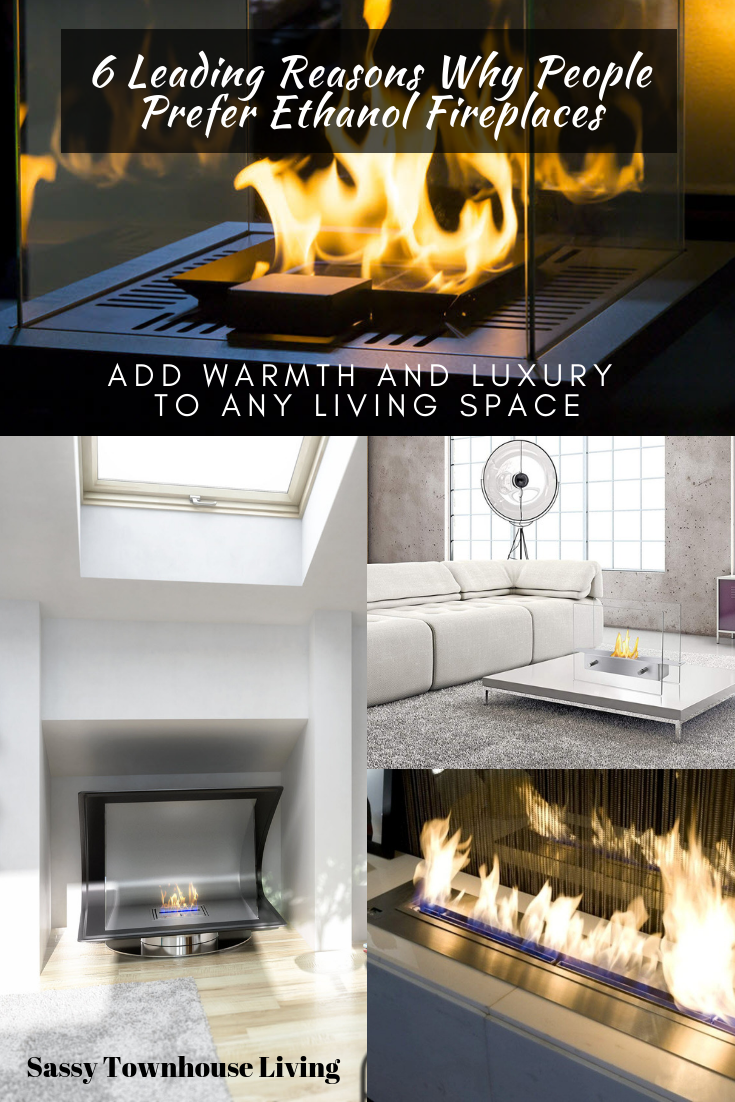 6 Leading Reasons Why People Prefer Ethanol Fireplaces - Sassy Townhouse Living