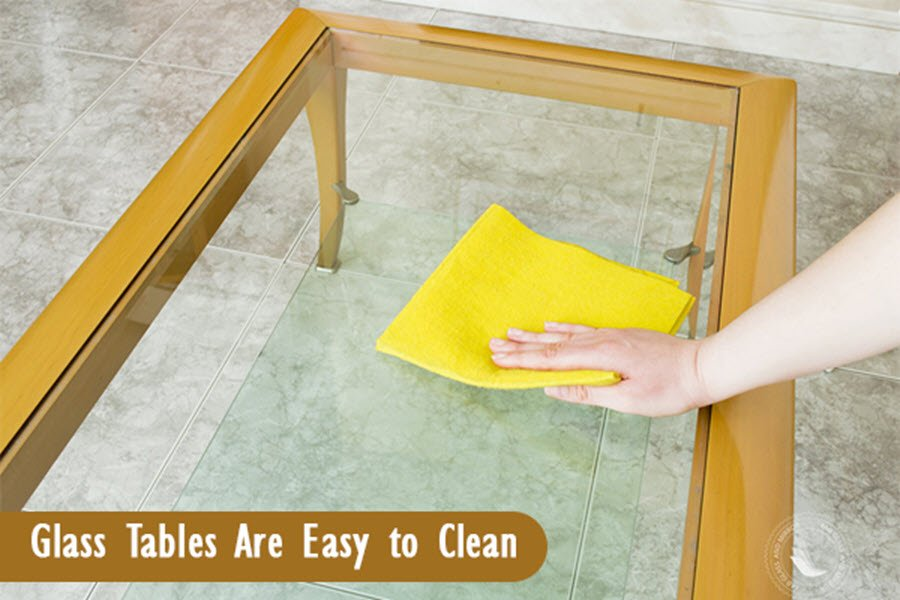 glass tables are easy to clean