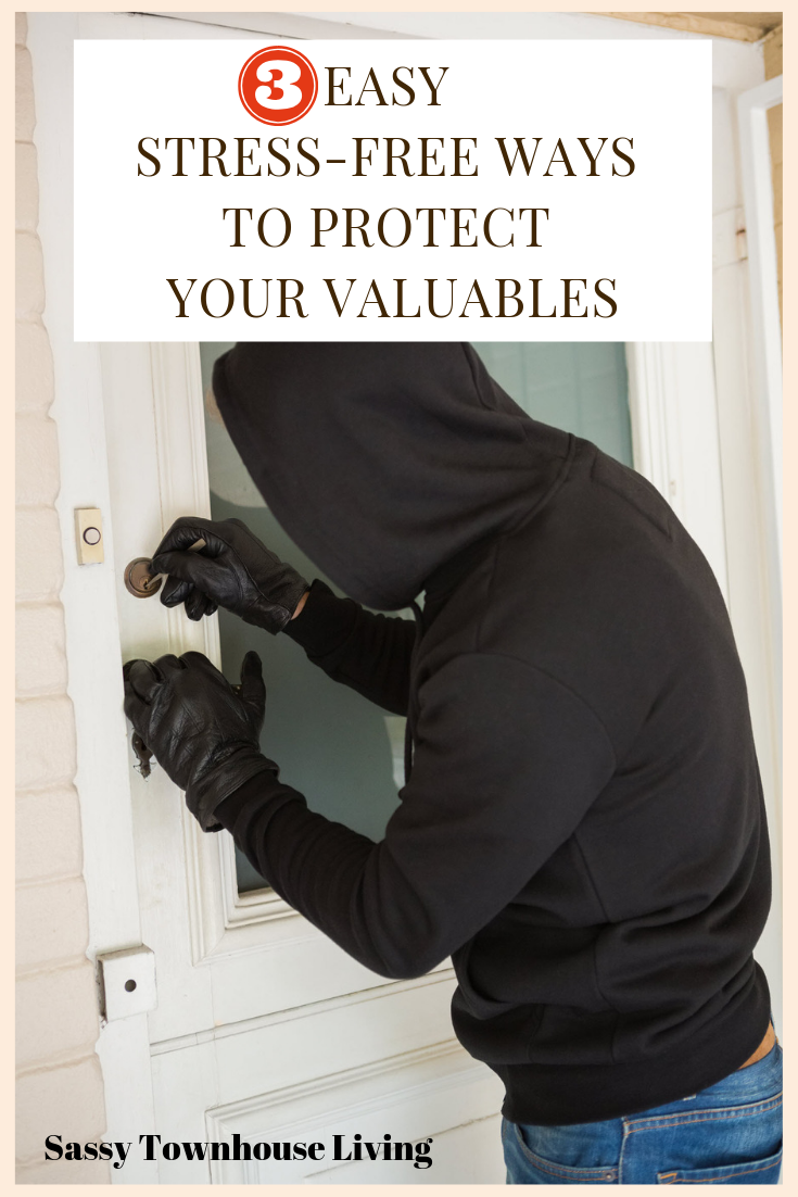 Easy Stress-Free Ways To Protect Your Valuables - Sassy Townhouse Living