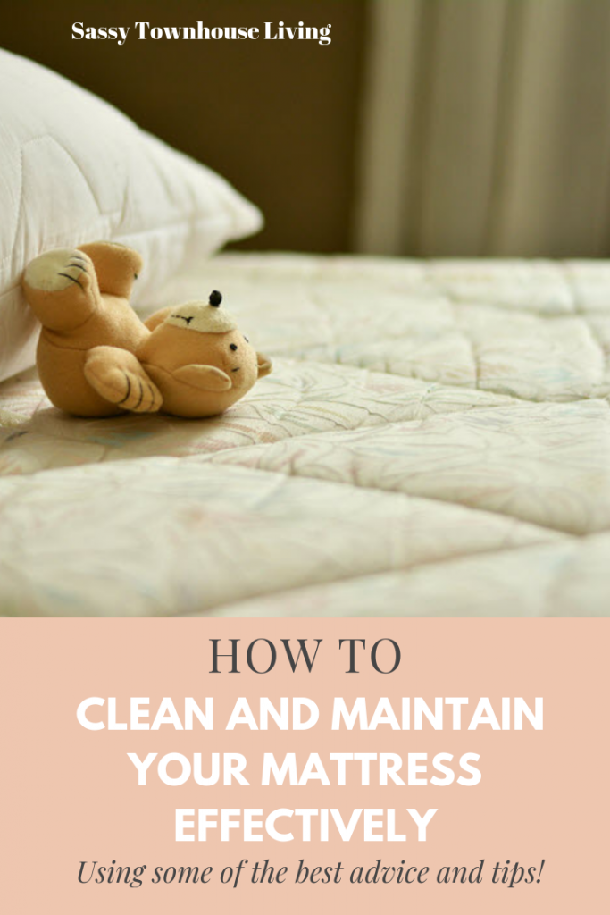 How To Clean And Maintain Your Mattress Effectively - Sassy Townhouse Living