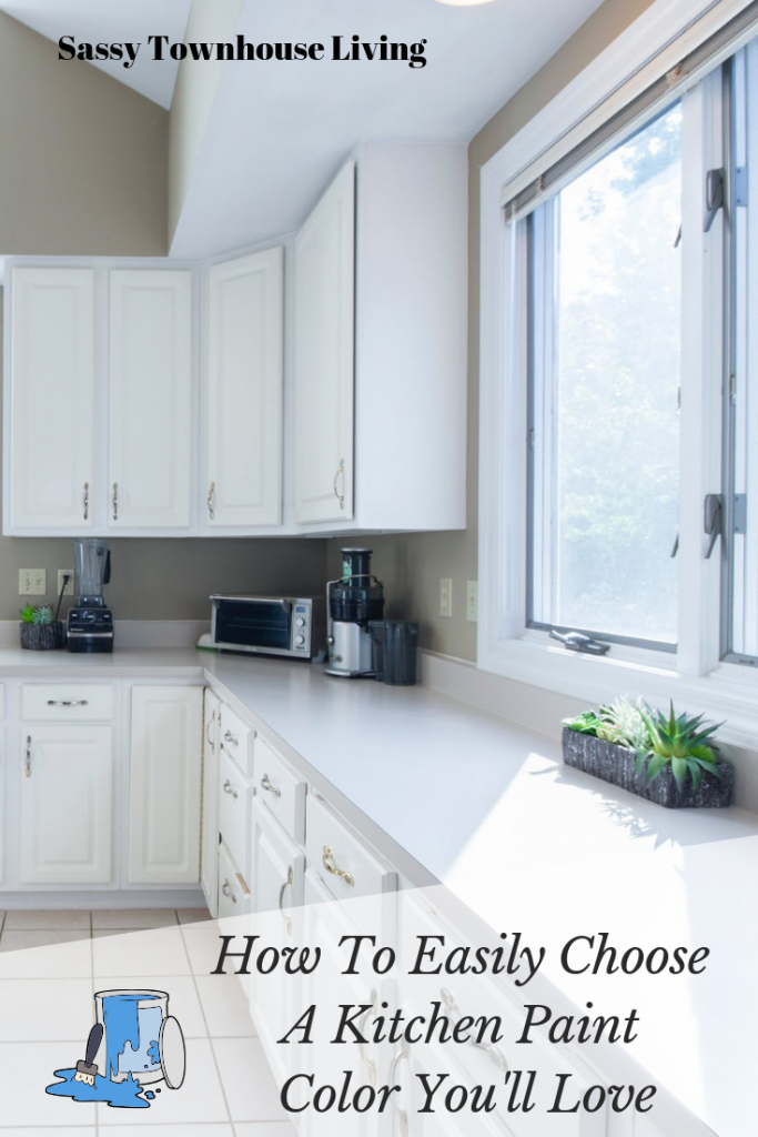 How To Easily Choose A Kitchen Paint Color You'll Love - Sassy Townhouse Living