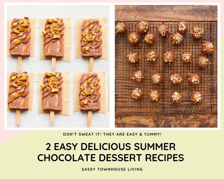 2 Easy Delicious Summer Chocolate Dessert Recipes