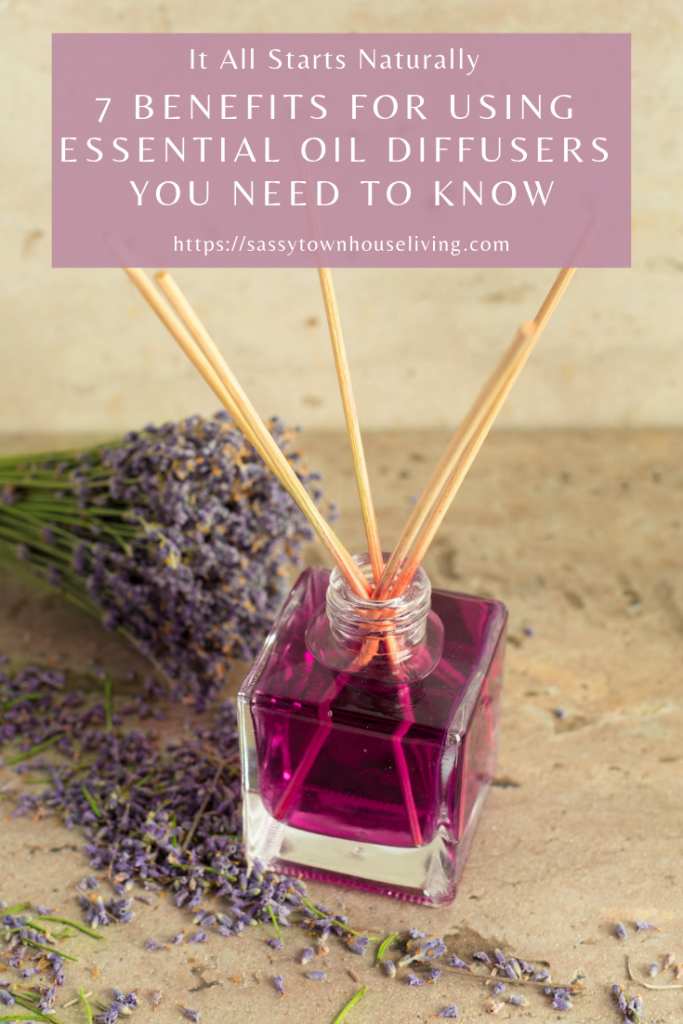 7 Benefits For Using Essential Oil Diffusers You Need To Know - Sassy Townhouse Living