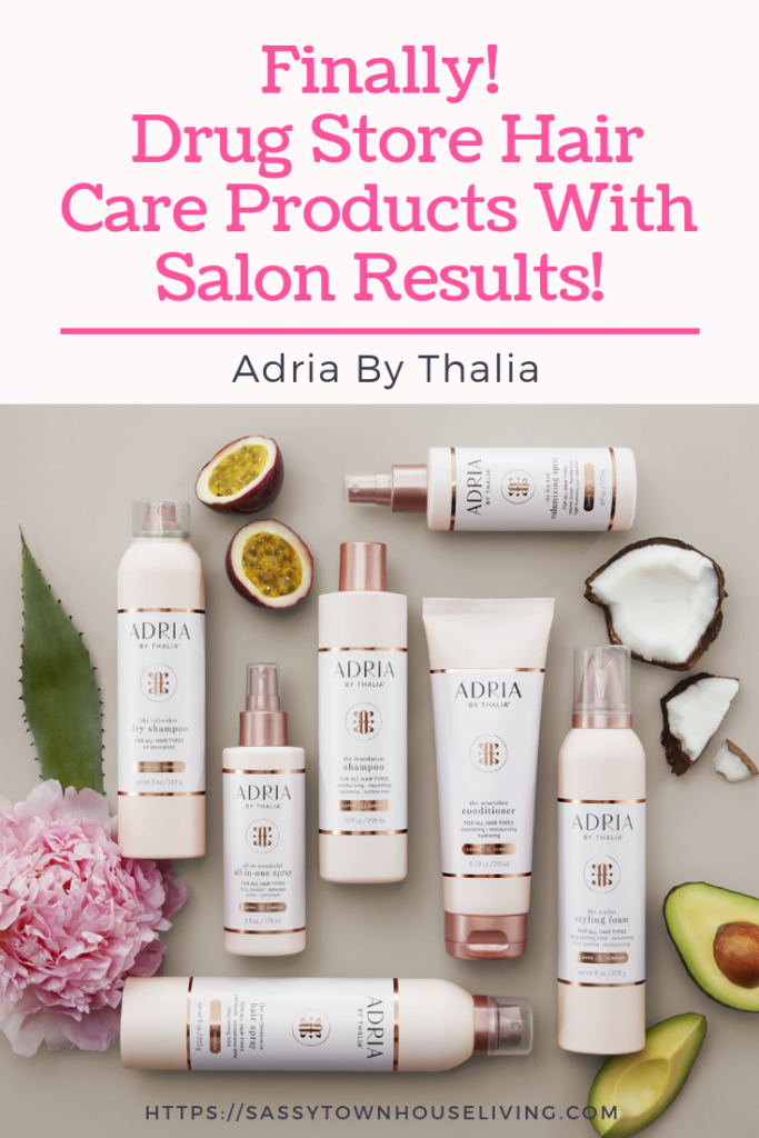 Finally! Drug Store Hair Care Products With Salon Results - Adria By Thalia - Sassy Townhouse Living