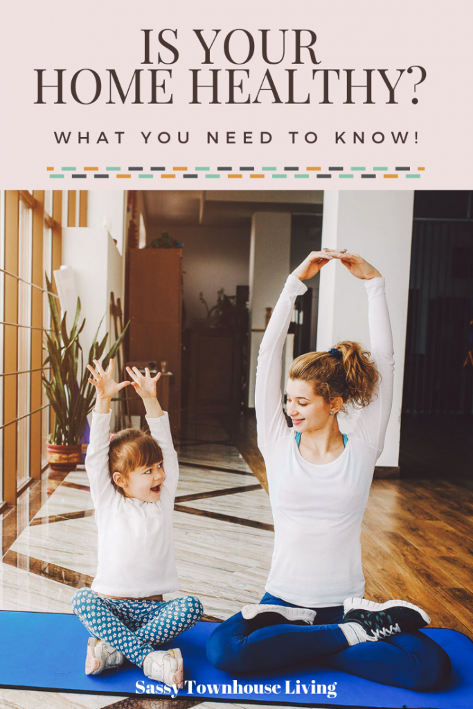 Healthy Home Checklist - What You Need To Know - Sassy Townhouse Living