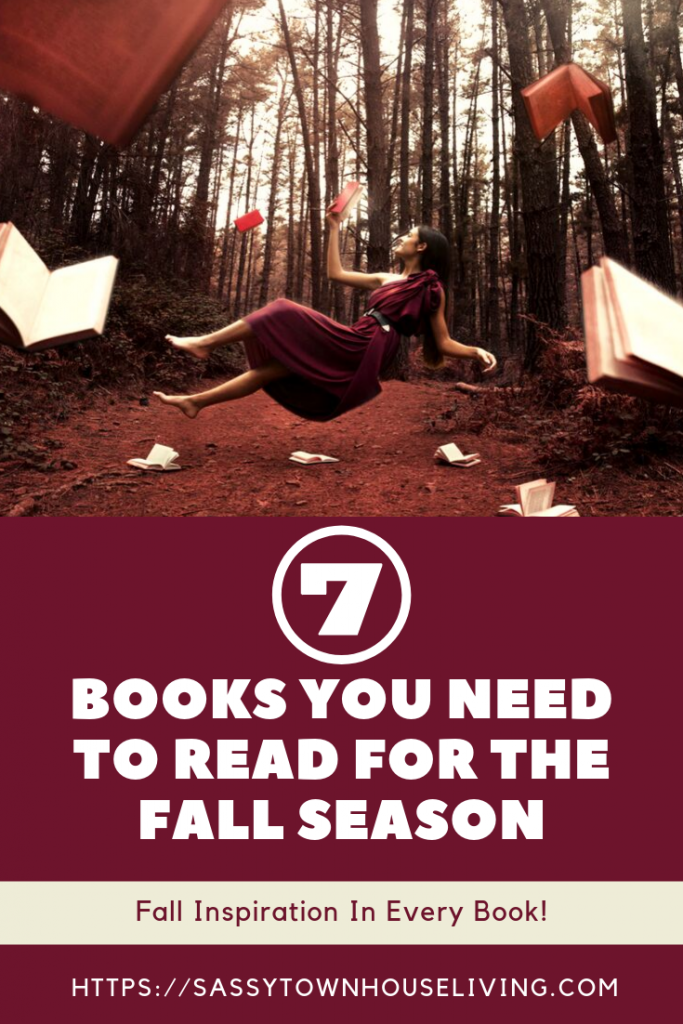 Books You Need To Read For The Fall Season - Sassy Townhouse Living