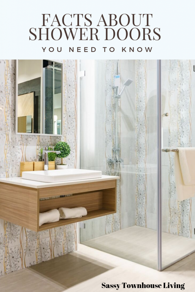 Facts About Shower Doors You Need To Know - Sassy Townhouse Living