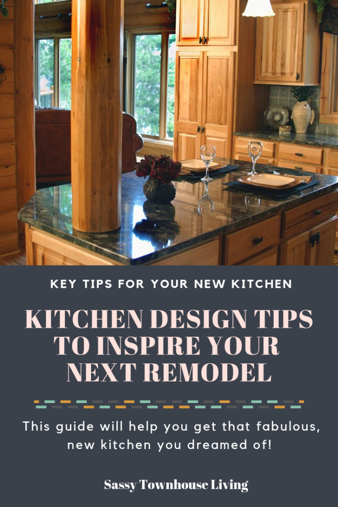 Kitchen Design Tips To Inspire Your Next Remodel_Sassy Townhouse Living