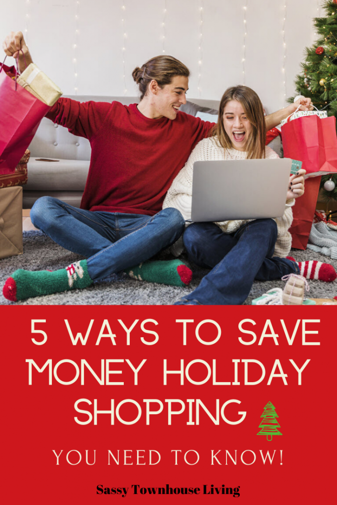 5 Ways To Save Money Holiday Shopping You Need To Know - Sassy Townhouse Living