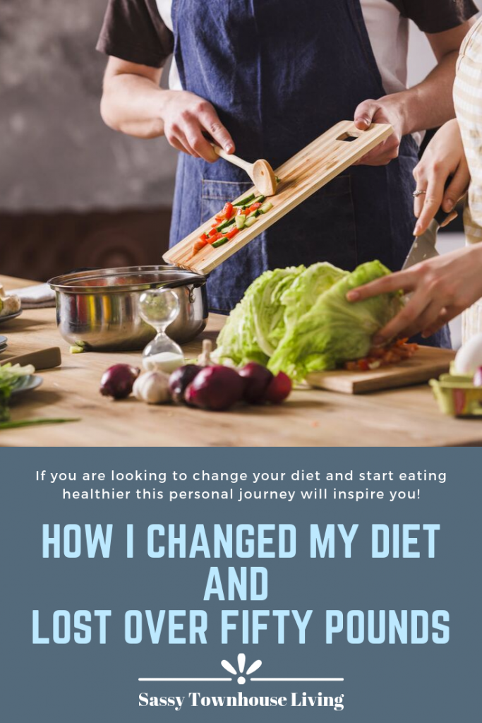 How I Changed My Diet And Lost Over Fifty Pound - Sassy Townhouse Living