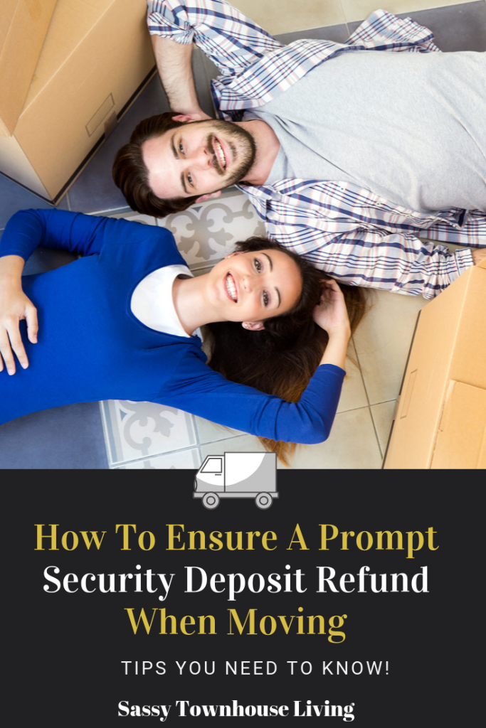 How To Ensure A Prompt Security Deposit Refund When Moving - Sassy Townhouse Living