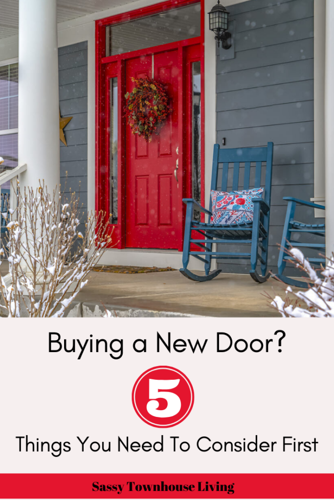Buying a New Door_ 5 Things You Need To Consider First - Sassy Townhouse Living