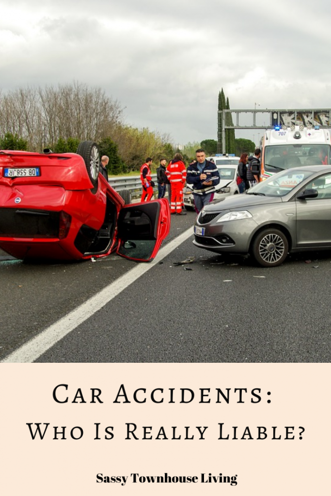 Car Accidents_ Who Is Really Liable - Sassy Townhouse Living