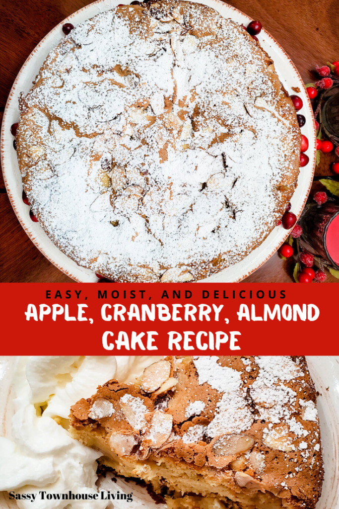 Easy Apple, Cranberry & Almond Cake Recipe - Moist And Delicious - Sassy Townhouse Living