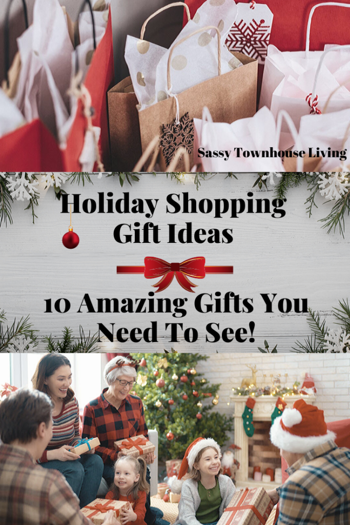 Holiday Shopping Gift Ideas - 10 Amazing Gifts You Need To See - Sassy Townhouse Living