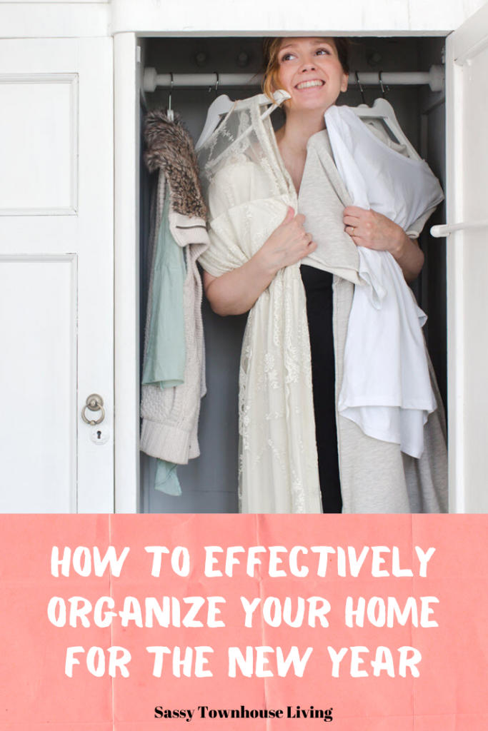How To Effectively Organize Your Home For The New Year - Sassy Townhouse Living