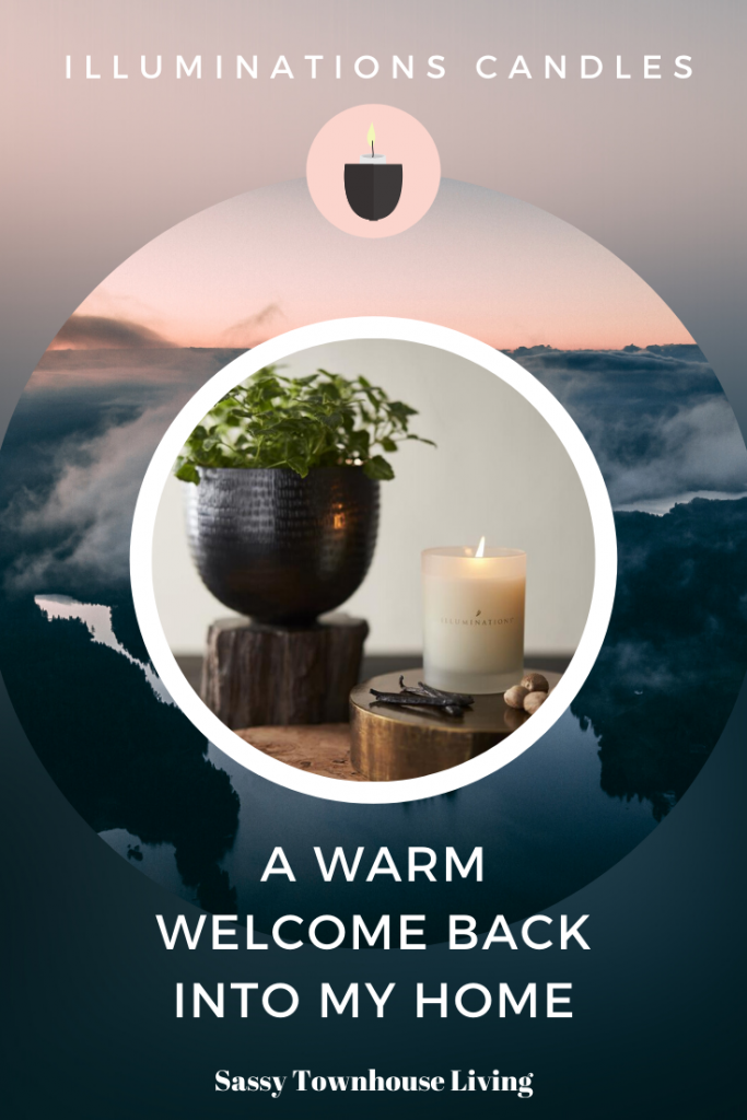 Illuminations Candles - A Warm Welcome Back Into My Home - Sassy Townhouse Living