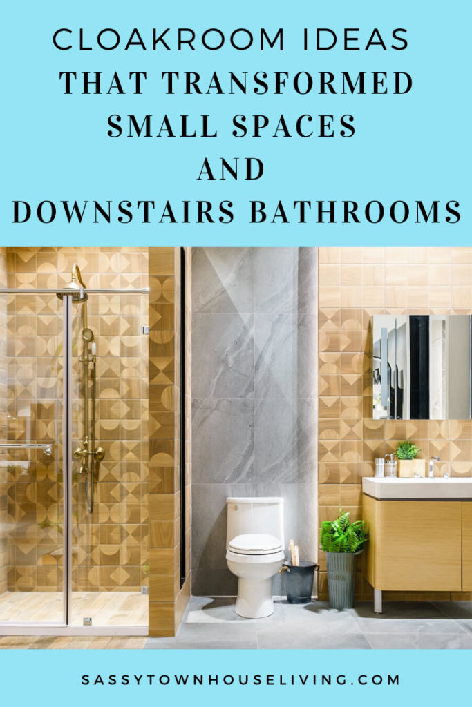 That Transformed Small Spaces and Downstairs Bathrooms - Sassy Townhouse Living
