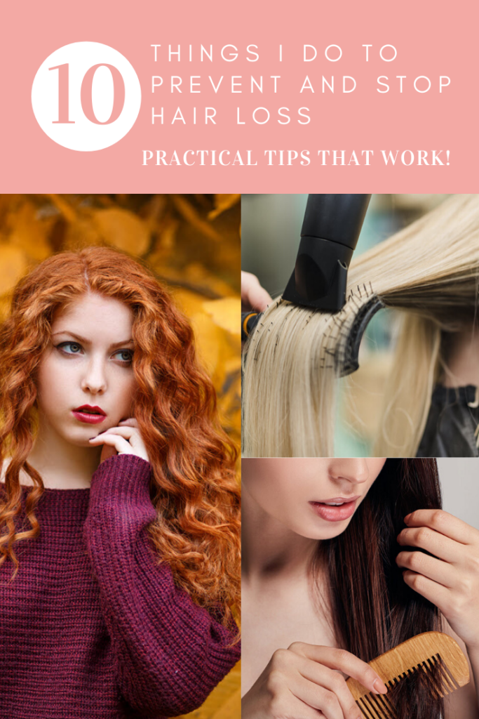 10 Things I Do To Prevent And Stop Hair Loss - Sassy Townhouse Living