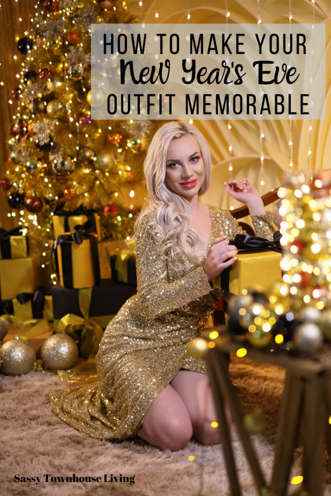 How to Make Your New Year's Eve Outfit Memorable - Sassy Townhouse Living