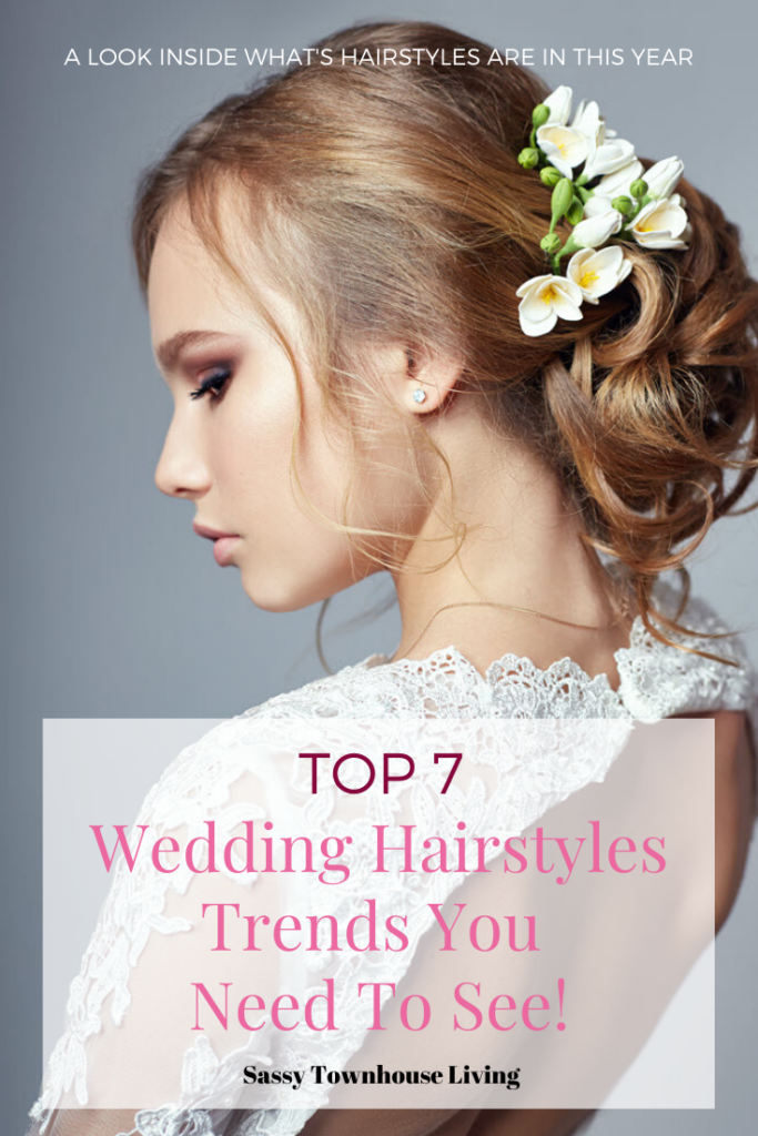 Wedding Hairstyles Trends You Need To See - Sassy Townhouse Living