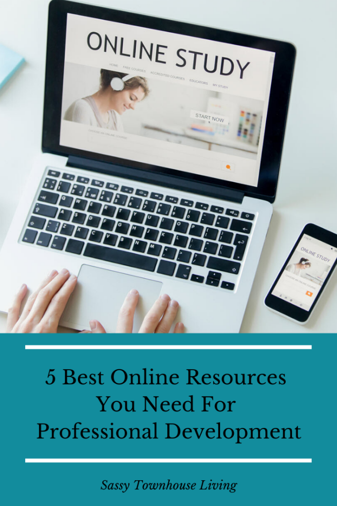 5 Best Online Resources You Need For Professional Development - Sassy Townhouse Living