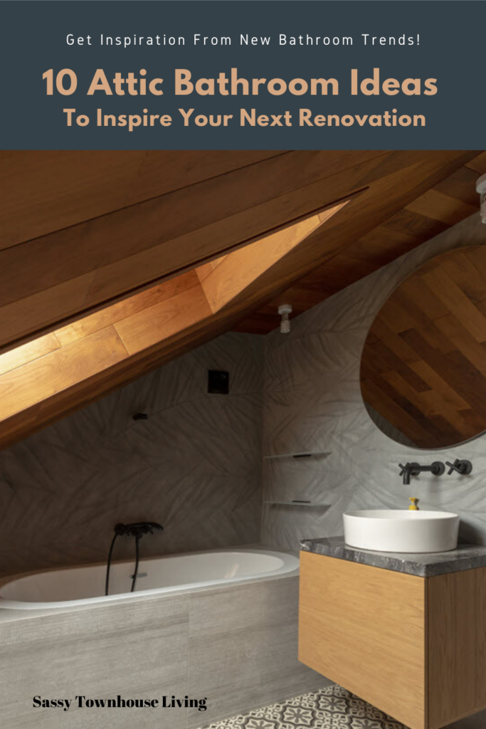 10 Attic Bathroom Ideas to Inspire Your Next Renovation - Sassy Townhouse Living