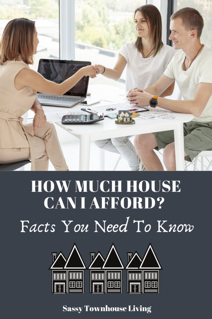 How Much House Can I Afford_ Facts You Need To Know - Sassy Townhouse Living