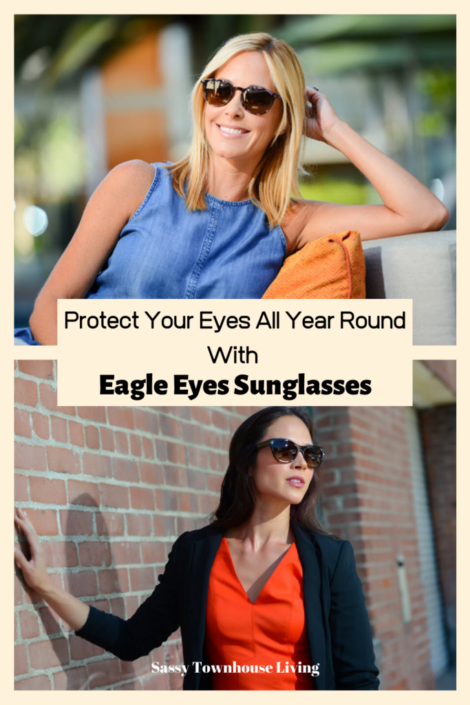 Protect Your Eyes All Year Round With Eagle Eyes Sunglasses - Sassy Townhouse Living