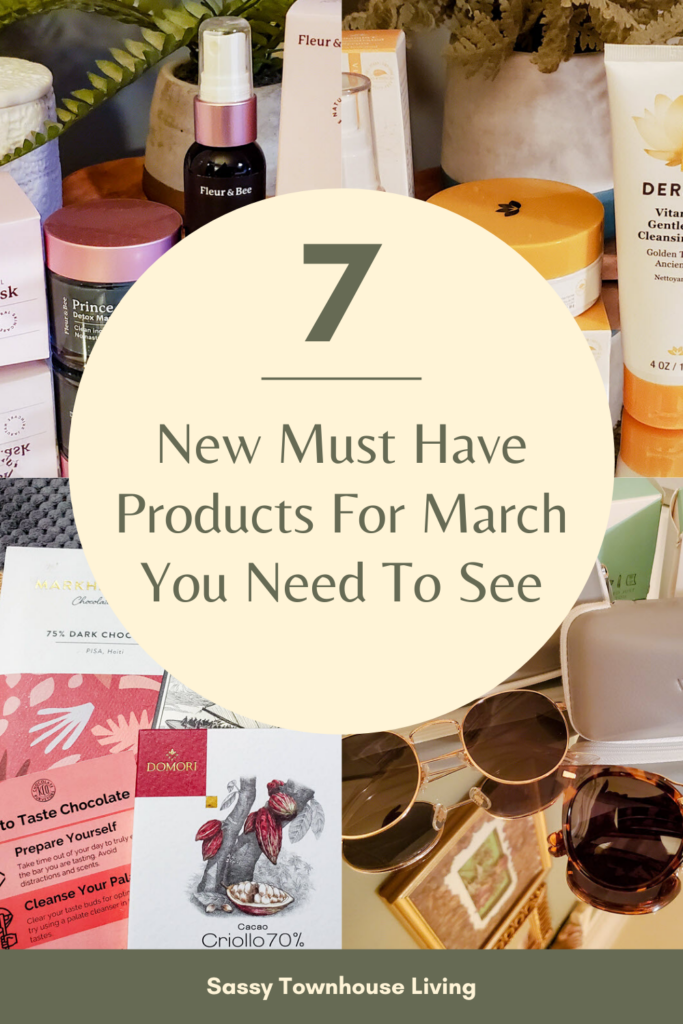 7 New Must Have Products For March You Need To See - Sassy Townhouse Living