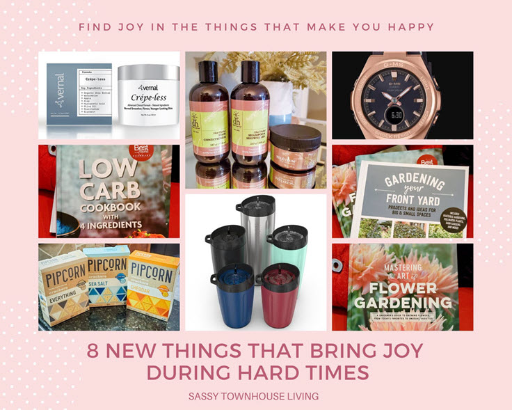 8 New Things That Bring Joy During Hard Times