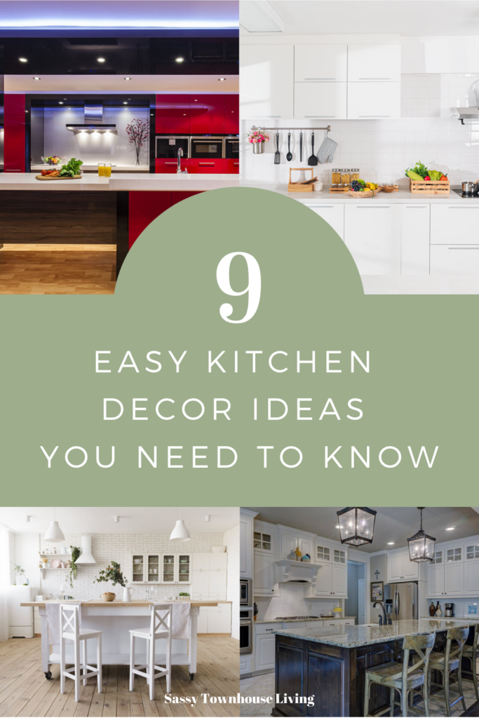 9 Easy Kitchen Decor Ideas You Need To Know - Sassy Townhouse Living