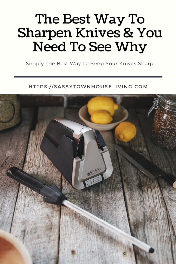 The Best Way To Sharpen Knives & You Need To See Why - Sassy Townhouse Living
