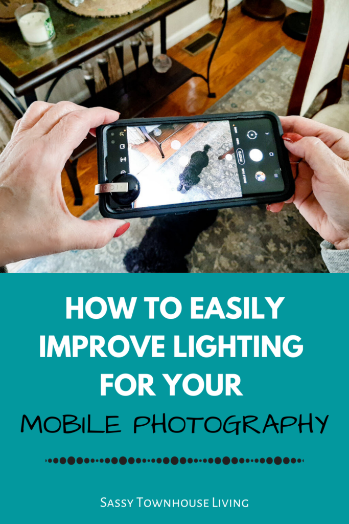 How To Easily Improve Lighting For Your Mobile Photography - Sassy Townhouse Living