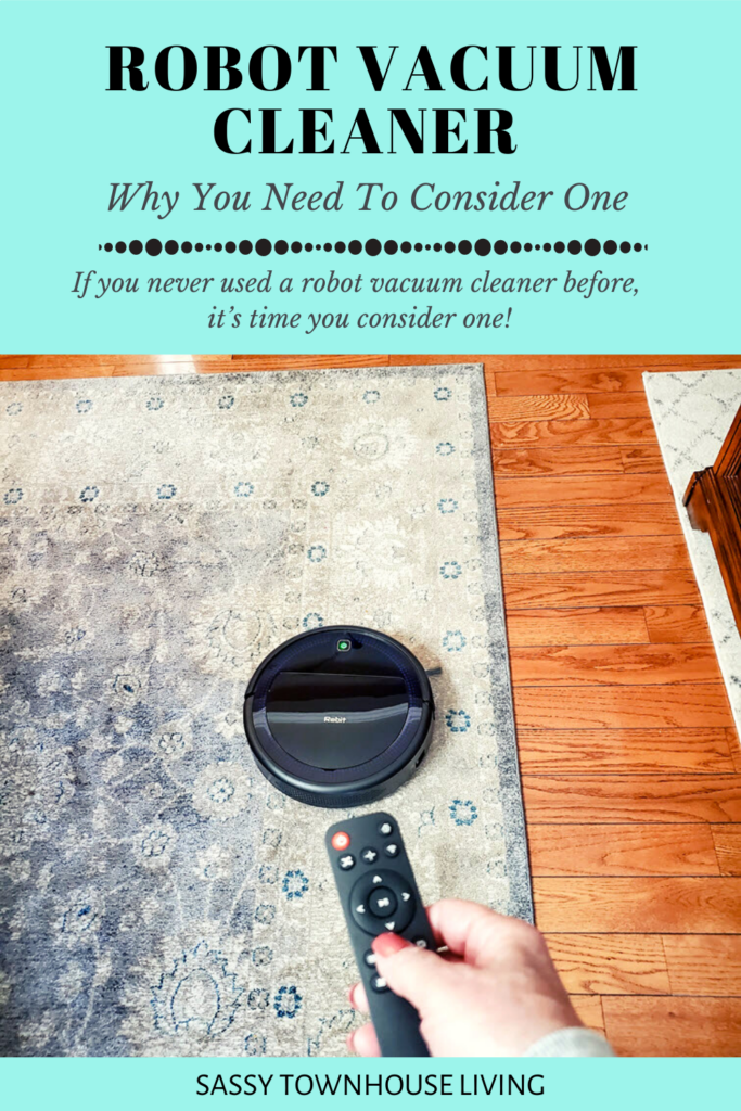 Robot Vacuum Cleaner - Why You Need To Consider One - Sassy Townhouse Living