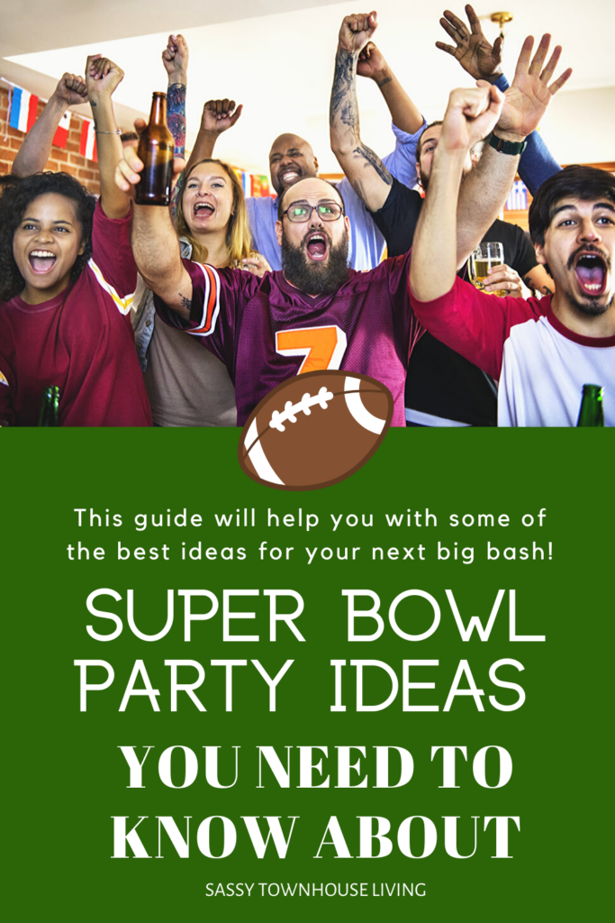 Super Bowl Party Ideas You Need To Know About - Sassy Townhouse Living