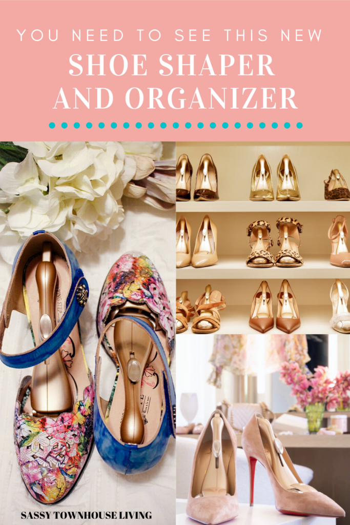 You Need To See This New Shoe Shaper And Organizer - Sassy Townhouse Living