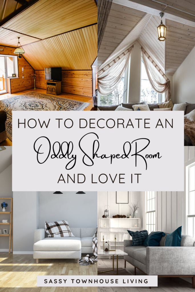How To Decorate An Oddly Shaped Room And Love It - Sassy Townhouse Living