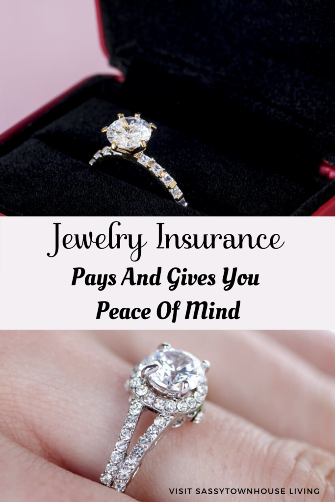 Jewelry Insurance Pays And Gives You Peace Of Mind - Sassy Townhouse Living