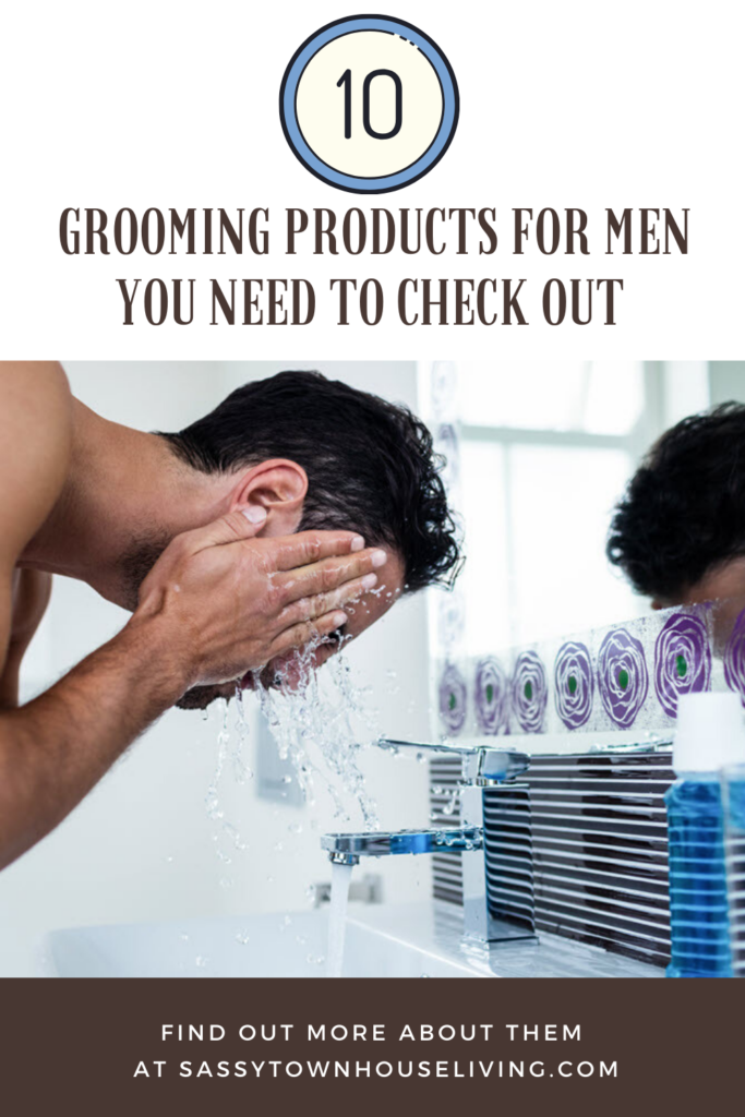 10 Grooming Products For Men You Need To Check Out - Sassy Townhouse Living