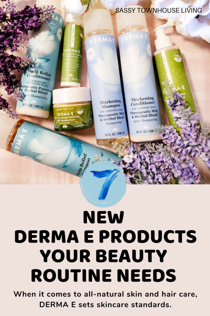 7 New DERMA E Products Your Beauty Routine Needs - Sassy Townhouse Living