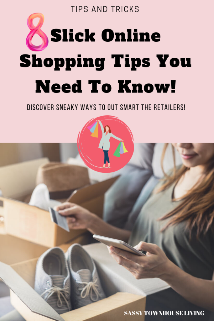 8 Slick Online Shopping Tips You Need To Know - Sassy Townhouse Living